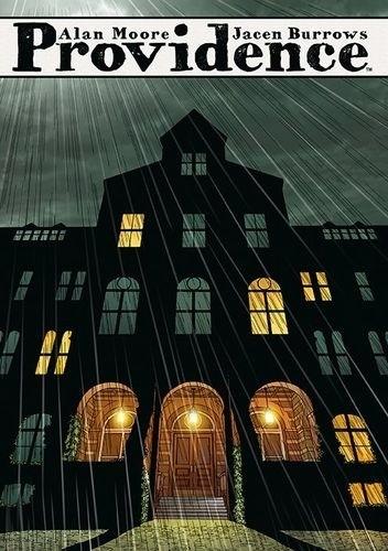 Okładka książki Providence. Tom 2 Jacen Burrows,Alan Moore