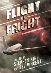 Okładka książki Flight or Fright Stephen King,Bev Vincent