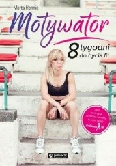 Okładka książki Motywator Marta Hennig