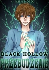 Okładka książki Black Hollow: Przebudzenie Silencio