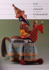 Okładka książki Czar zabawek krakowskich