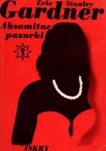 Okładka książki Aksamitne pazurki Erle Stanley Gardner