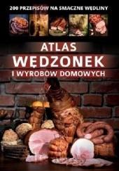 Okładka książki Atlas wędzonek i wyrobów domowych Marta Szydłowska