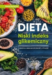 Okładka książki Dieta Niski indeks glikemiczny Cukrzyca, insulinooporność, otyłość Daria Pociecha