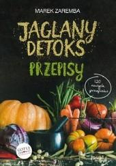 Okładka książki Jaglany detoks Przepisy Marek Zaremba