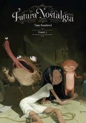 Okładka książki Futura nostalgia. Część 3 Tony Sandoval