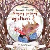 Okładka książki Wszyscy jesteśmy wyjątkowi Katarzyna Baniewicz-Kowalczyk