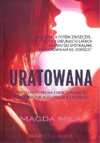 Okładka książki Uratowana Magda Mila
