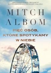 Okładka książki Pięć osób, które spotykamy w niebie Mitch Albom