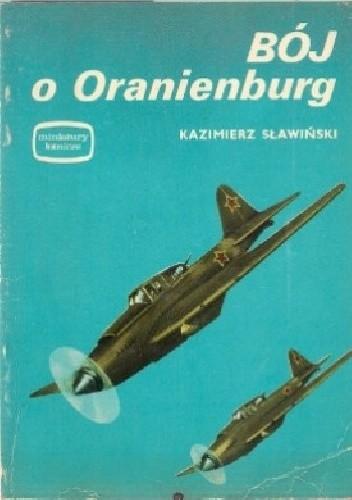 Okładka książki Bój o Oranienburg Kazimierz Sławiński
