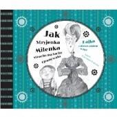 Okładka książki Jak Stryjenka Milenka strachy na lachy opanowała Anna Kaszuba-Dębska
