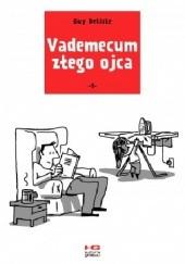 Okładka książki Vademecum złego ojca - 1 Guy Delisle