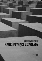 Okładka książki Nauki płynące z Zagłady Gérard Rabinovitch