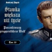 Okładka książki Poszukiwany gruppenfuhrer Wolf Andrzej Zbych