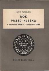 Okładka książki Rok przed klęską: (1 września 1938 - 1 września 1939)