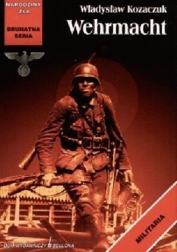Okładka książki Wehrmacht Władysław Kozaczuk