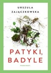 Okładka książki Patyki, badyle Urszula Zajączkowska