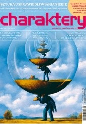Okładka książki Charaktery, nr 6 (269) / czerwiec 2019 Redakcja miesięcznika Charaktery