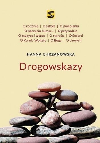 Okładka książki Drogowskazy Hanna Chrzanowska