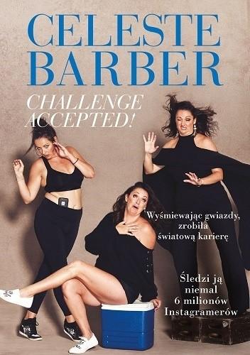 Okładka książki Challenge Accepted! Celeste Barber