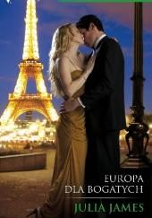 Okładka książki Europa dla bogatych Julia James