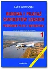 Okładka książki Budowa i Pilotaż Samolotów Lekkich Lech Szutowski