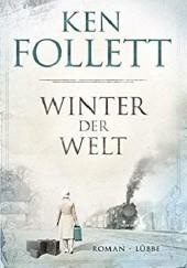 Okładka książki Winter der Welt: Die Jahrhundert-Saga. Roman (Jahrhundert-Trilogie, Band 2) Ken Follett