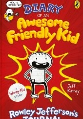 Okładka książki Diary of an Awesome Friendly Kid Jeff Kinney