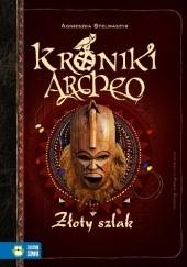Okładka książki Złoty szlak Agnieszka Stelmaszyk