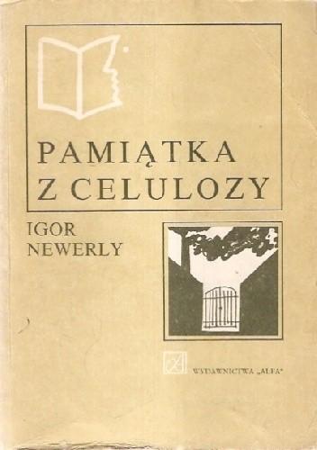 Okładka książki Pamiątka z Celulozy Igor Newerly
