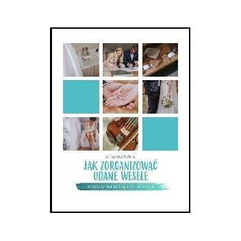 Okładka książki Jak zorganizować udane wesele Arkadiusz Habrat