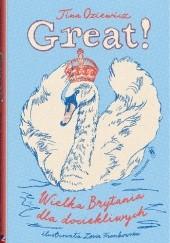 Okładka książki Great! Wielka Brytania dla dociekliwych Tina Oziewicz,Zosia Frankowska