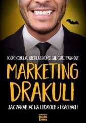 Okładka książki Marketing Drakuli Igor Kozura,Nikolas Koro,Siergiej Pawłow