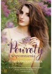 Okładka książki Powroty i wspomnienia Sylwia Trojanowska