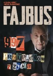 Okładka książki Fajbus. 997 przypadków z życia Magda Omilianowicz,Michał Fajbusiewicz