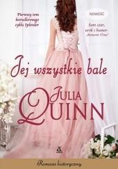 Okładka książki Jej wszystkie bale Julia Quinn