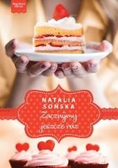 Okładka książki Zacznijmy jeszcze raz Natalia Sońska