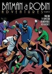 Okładka książki Batman & Robin Adventure Vol. 2 Rick Burchett,Joe Staton,Paul Dini,Ty Templeton,Mike Parobeck,Brandon Kruse,Dev Madan