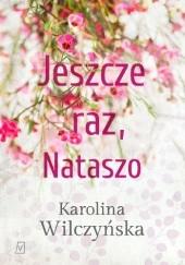 Okładka książki Jeszcze raz, Nataszo Karolina Wilczyńska