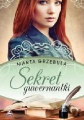 Okładka książki Sekret guwernantki Marta Grzebuła