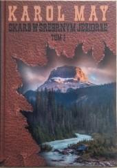 Okładka książki Skarb w Srebrnym Jeziorze Tom 1 Karol May