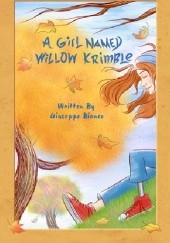 Okładka książki A Girl Named Willow Krimble Giuseppe Bianco