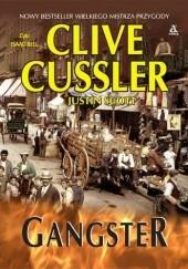 Okładka książki Gangster Clive Cussler,Justin Scott