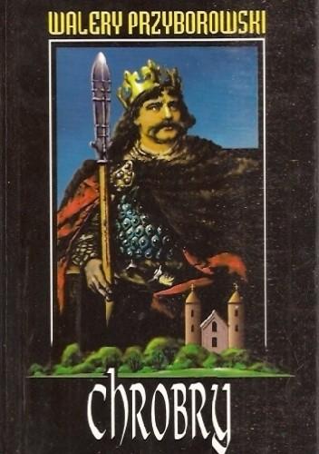Okładka książki Chrobry Walery Przyborowski