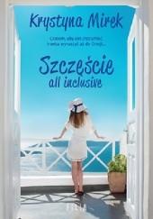 Okładka książki Szczęście all inclusive Krystyna Mirek