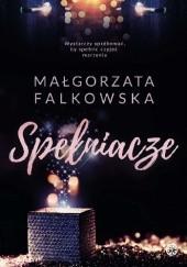 Okładka książki Spełniacze Małgorzata Falkowska