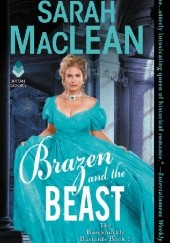 Okładka książki Brazen and the Beast Sarah MacLean