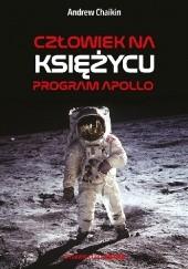 Okładka książki Człowiek na Księżycu. Program Apollo Andrew Chaikin