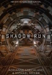 Okładka książki Shadow Run Michael Miller,Adrianne Strickland