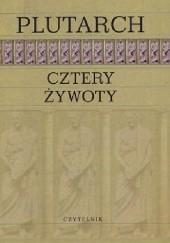 Okładka książki Cztery Żywoty Plutarch